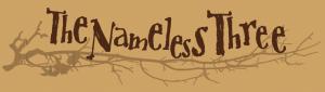 The Nameless Three