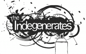 The Indegenerates